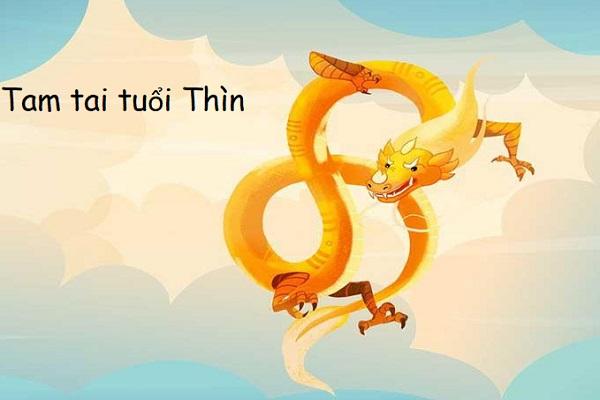 Tam Tai Tuổi Thìn 1964, 1976, 1988, 2000, 2012